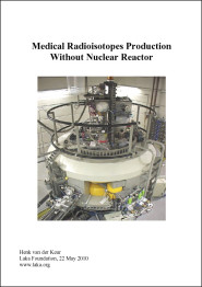 2010 - Medical Radioisotopes Production Without Nuclear Reactor